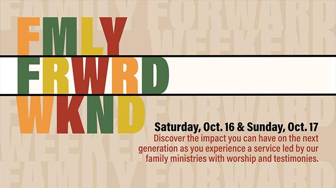 Family Forward Weekend